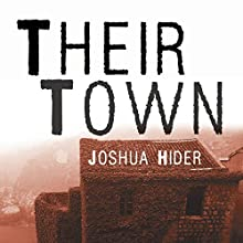 Their Town Audiobook by Joshua Hider Narrated by Doug Greene