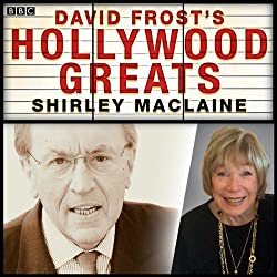 Sir David Frost's Hollywood Greats: Shirley MacLaine