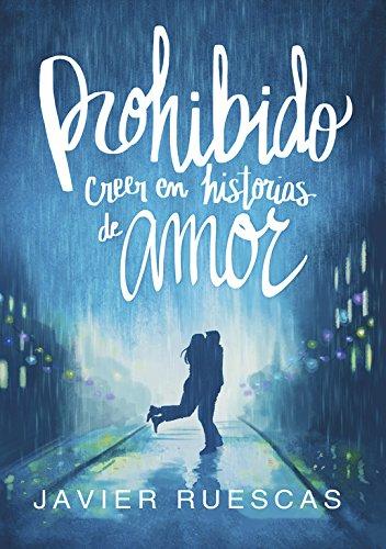 Prohibido creer en historias de amor (Montena): Amazon.es ...