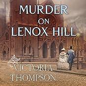 Murder on Lenox Hill: Gaslight Mystery Series #7 | Victoria Thompson