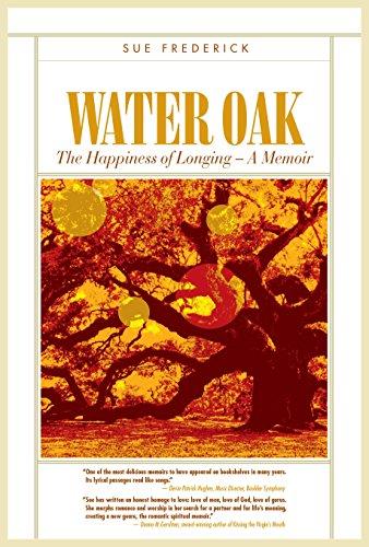 (Water Oak: The Happiness of Longing – A Memoir)