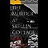 The Murder at Skellin Cottage