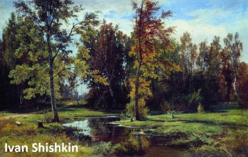 - 519 Color Paintings of Ivan Shishkin - Russian Landscape Painter (January 25, 1832 - March 20, 1898)