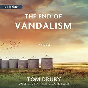 The End of Vandalism Audiobook