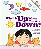 What Is up When You Are Down?, David F. Marx, 0516270443
