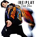 (RE)PLAY(DVD付)(Choreo Video盤)