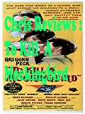 Review: Chris Reviews: To Kill A Mockingbird