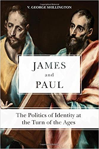 James and Paul: The Politics of Identity at the Turn of the Ages