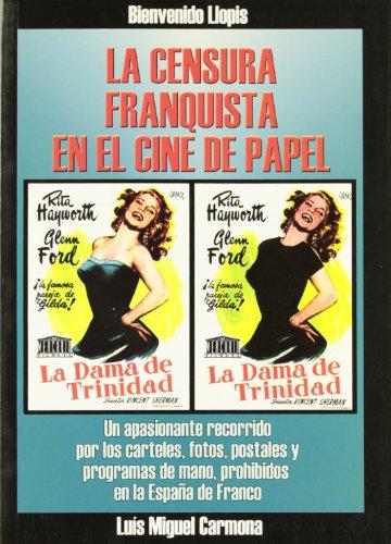 Descargar Libro Censura Franquista En El Cine Español, La Bienvenido Llopis