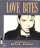 Love Bites, Della Grace, 0854491503