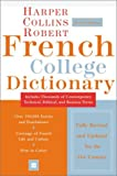 Harper Collins Robert French College Dictionary, HarperCollins Publishers Ltd. Staff, 0060515333