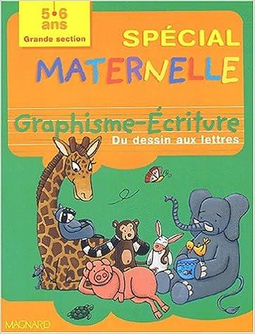 Télécharger en ligne Graphisme-Ecriture grande section : Du dessin aux lettres epub pdf