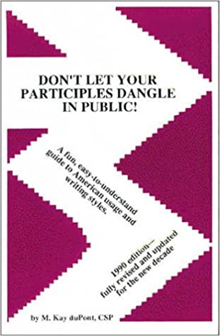 Don't Let Your Participles Dangle in Public!