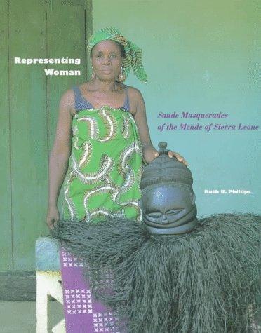 - Representing Woman: Sande Masquerades of the Mende of Sierra Leone