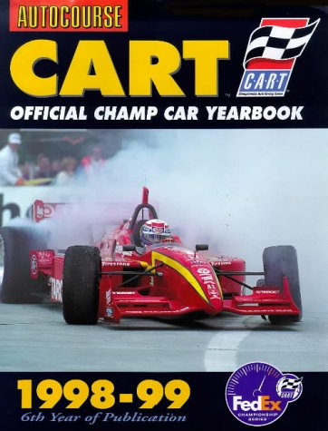Autocourse Cart 1998-99: Official Champ Car Yearbook 1998-99