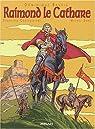 Raimond le Cathare (BD) par Corteggiani