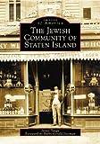 The Jewish Community of Staten Island, Jenny Tango, 0738513148
