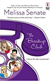 The Breakup Club, Melissa Senate, 0373895585