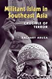 Book cover for Militant Islam in Southeast Asia: Crucible of Terror