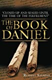 The Book of Daniel: Prophecy for Today, a Bible Study of Daniel