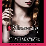 The Summoning: Darkest Powers, Book 1 | Kelley Armstrong