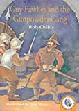 img - for Guy Fawkes and The Gunpowder Gang (Historical Storybooks) book / textbook / text book