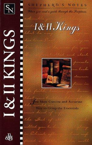 Shepherd's Notes: I & II Kings