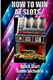 How to Win at Slots, Jak Martin, 1492731714