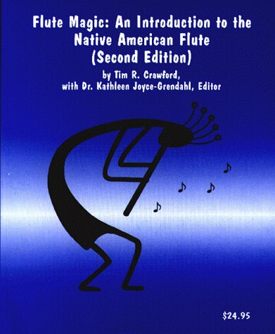 Flute Magic: An Introduction to the Native American Flute