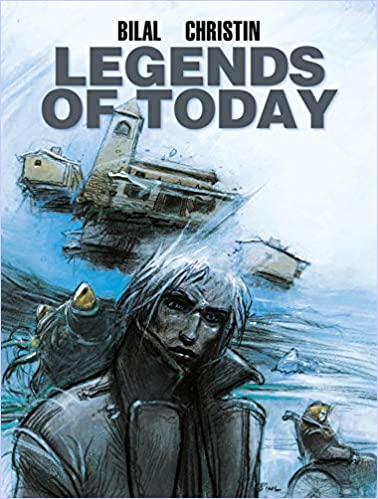 Legends of Today (The Bilal Library) by Enki Bilal ...