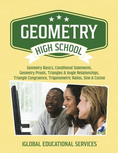 Geometry: High School Math Tutor Lesson Plans: Geometry Basics, Conditional Statements, Geometry Proofs, Triangles & Angle Relationships, Triangle ... (Math Tutor Lesson Plan Series) (Volume (Geometry Lesson)