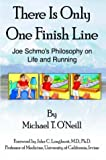 There Is Only One Finish Line, Michael O'Neill, 142084170X
