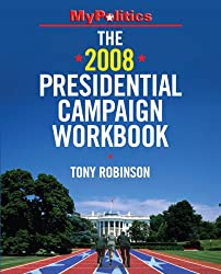 The 2008 Presidential Campaign Workbook