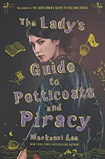 Book Cover: The Lady's Guide to Petticoats and Piracy
