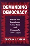 Demanding Democracy, Deborah J. Yashar, 0804727902