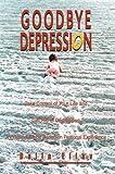 Goodbye Depression, Dalia Eliav, 0595748643