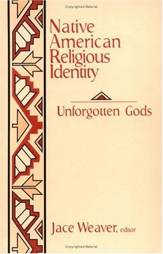 Native American Religious Identity: Unforgotten Gods