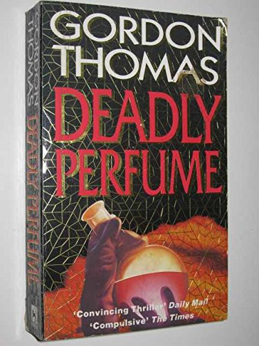 Deadly Perfume -