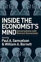 Inside the Economists Mind: Conversations with Eminent Economists