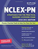 img - for Kaplan NCLEX-PN 2010-2011 Edition: Strategies for the Practical Nursing Licensing Exam (Kaplan NCLEX-PN Exam) book / textbook / text book