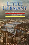 Little Germany : Exile and Asylum in Victorian England, Ashton, Rosemary, 0192122398
