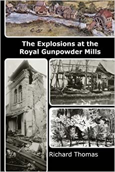 The Explosions at the Royal Gunpowder Mills