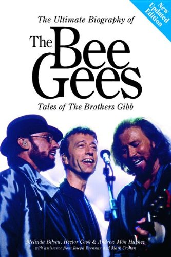 The Bee Gees: Tales of the Brothers Gibb PDF