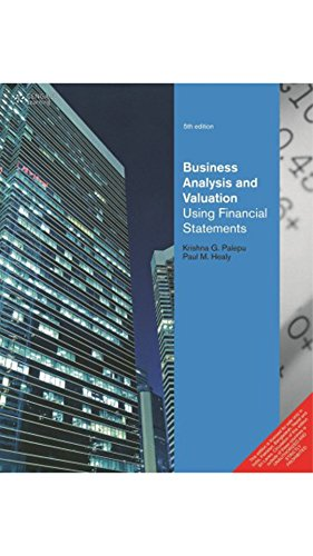 Business Analysis and Valuation : Using Financial Statements