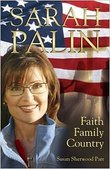 Book Sarah Palin, Faith Family Country