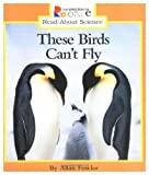 These Birds Can't Fly, Allan Fowler, 0516207989