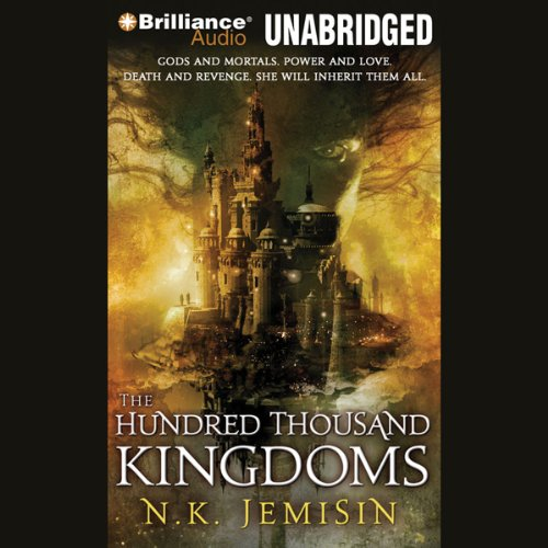 The Hundred Thousand Kingdoms: Inheritance Trilogy, Book 1