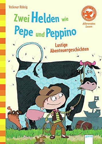 zwei-helden-wie-pepe-und-peppino-lustige-abenteuergeschichten-der-bcherbr-allererstes-lesen
