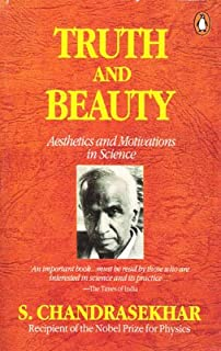 Truth And Beauty Aesthetics And Motivations In Science Pdf