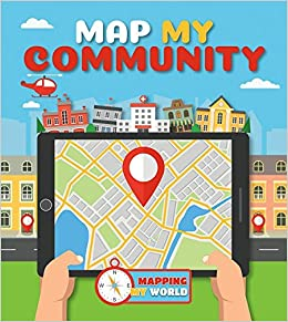 Buy map my community mapping my world book online at low prices in buy map my community mapping my world book online at low prices in india map my community mapping my world reviews ratings amazon gumiabroncs Images